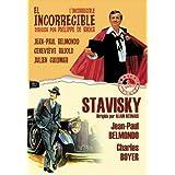 L´Incorrigible - El Incorregible / Stavisky