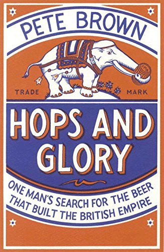 Hops and Glory por Pete Brown