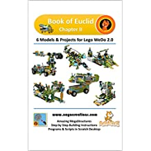 Book of Euclid Chapter II: Models and projects for Lego WeDo 2.0 (Naya Creations) (English Edition)