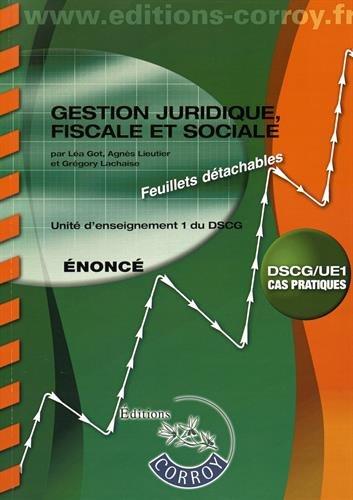 Gestion juridique, fiscale et sociale UE 1 du DSCG : Enoncé