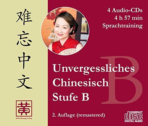 Mandarin-chinesisch-cd (Unvergessliches Chinesisch, Stufe B. Sprachtraining)