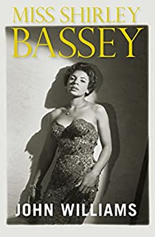 Miss Shirley Bassey by [Williams, John L.]