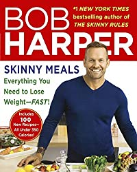 Skinny Meals: Everything You Need To Lose Weight--Fast! (Turtleback School & Library Binding Edition) by Bob Harper (2014-04-15)
