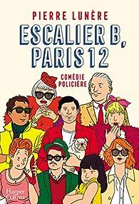 Escalier B. Paris 12 par Pierre Lunère