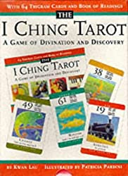 The I Ching Tarot: A Game of Divination and Discovery by Kwan Lau (1996-10-01)
