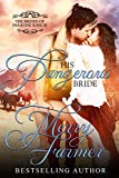 His Dangerous Bride (The Brides of Paradise Ranch - Spicy Version Book 2)