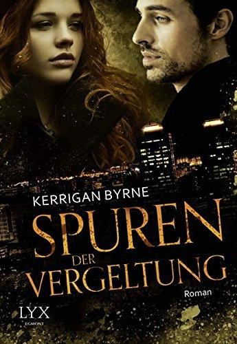 Spuren der Vergeltung by Kerrigan Byrne (2015-08-06)