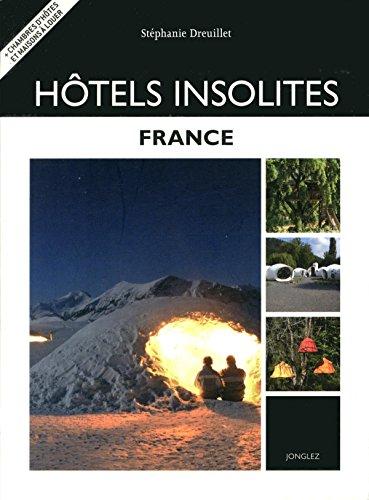 Descargar Libro Htels Insolites France de Stphanie Dreuillet