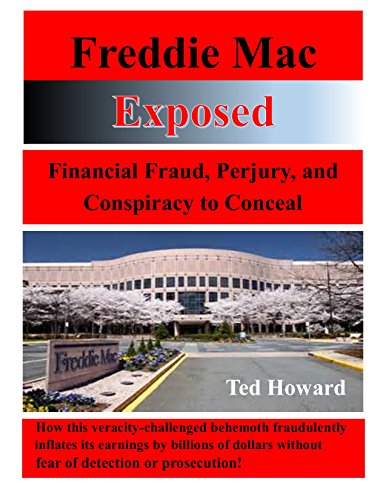 freddie-mac-exposed-financial-fraud-perjury-and-conspiracy-to-conceal