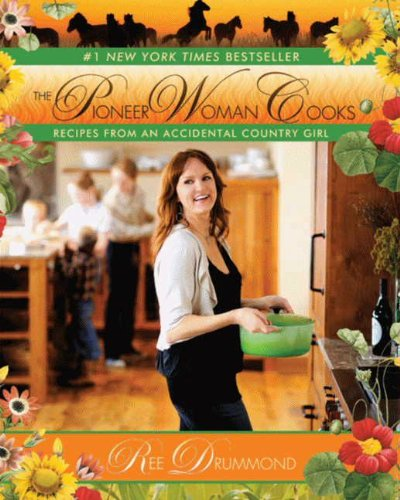 the-pioneer-woman-cooks-recipes-from-an-accidental-country-girl