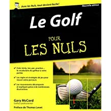 Le golf pour les Nuls by Gary McCord (July 06,2015)