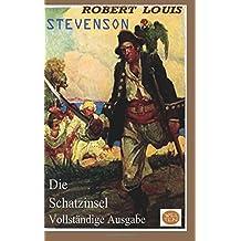 Die Schatzinsel  - Vollständige Ausgabe: Welten Verlag