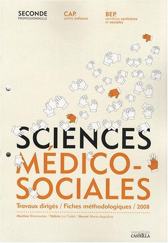 Sciences médico-sociales 2e professionnelle CAP/BEP : Travaux dirigés/Fiches méthodologiques