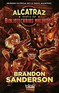 Alcatraz contra los Bibliotecarios malvados par Brandon Sanderson