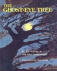 The Ghost-Eye Tree by Bill Martin Jr. (1988-10-01)