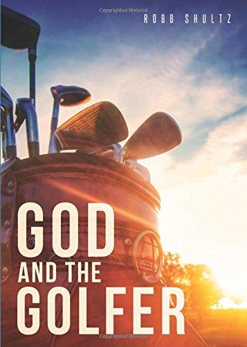 God and the Golfer por Robb Shultz