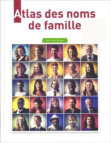 Atlas des noms de famille d'hier à aujourd'hui