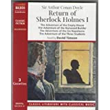 The Return of Sherlock Holmes I: The Adventure of the Empty House, The Adventure of the Norwood Builder, The Adventure of the Six Napoleons, and The Adventure of the Three Students