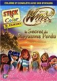 Winx Club : Le Secret du Royaume Perdu...