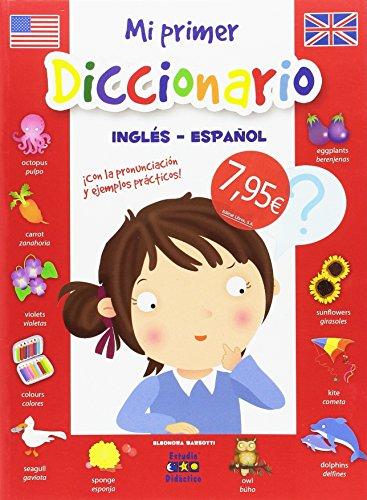 MI PRIMER DICCIONARIO DE INGLÉS por ELEONORA BARSOTTI