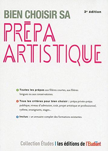 Bien choisir sa prépa artistique 3e édition