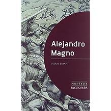 Alejandro Magno (Pretérita) de Pierre Briant (10 oct 2012) Tapa blanda