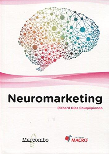 Neuromarketing (ACCESO RÁPIDO)