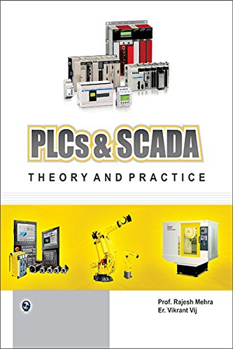 PLCs & SCADA: Theory and Practice