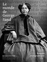 Le monde de George Sand : Portraits photographiques
