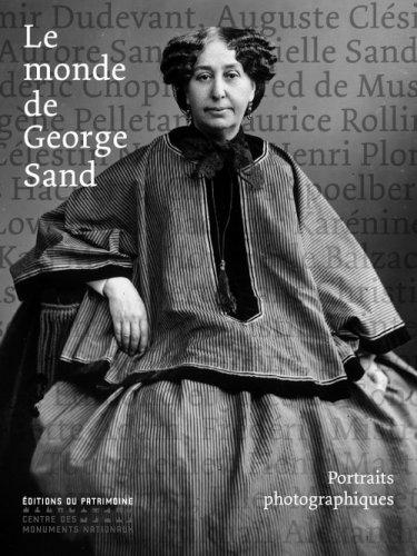 Le monde de George Sand : Portraits photographiques par Claude Malécot, Simone Veil