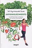 Antienvejecimiento: La auténtica terapia 'antiaging' con nutrición...
