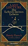 Last Lecture - Die Lehren meines Lebens (Hardcover Non-Fiction) - Randy Pausch, Jeffrey Zaslow