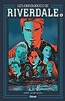 Les Chroniques de Riverdale, tome 1 par Aguirre-Sacasa