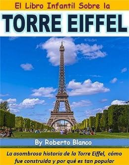 El Libro Infantil de la Torre Eiffel: La asombrosa