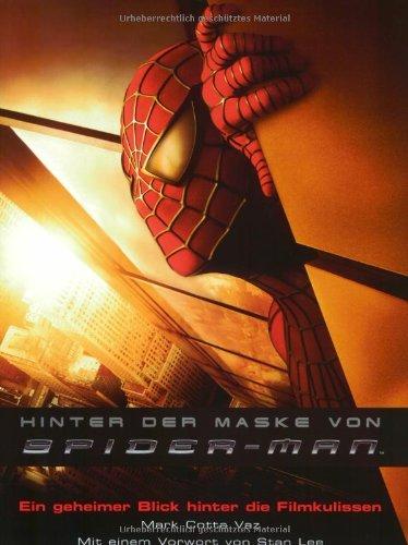 Hinter der Maske von Spider-Man.