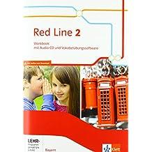 Red Line 2. Ausgabe Bayern: Workbook mit Audio-CD und Vokabelübungssoftware Klasse 6 (Red Line. Ausgabe für Bayern ab 2017)