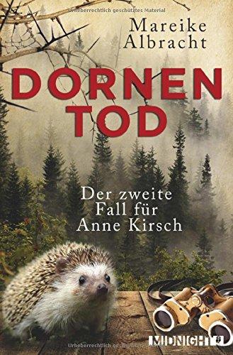 Buchseite und Rezensionen zu 'Dornentod: Der zweite Fall für Anne Kirsch' von Mareike Albracht