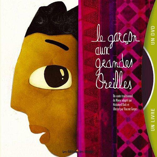 Le garçon aux grandes oreilles (1DVD) par Mohamed Bahi, Vincent Farges