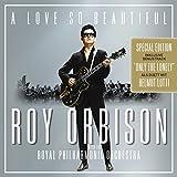 A Love So Beautiful: Roy Orbison mit Helmut Lotti
