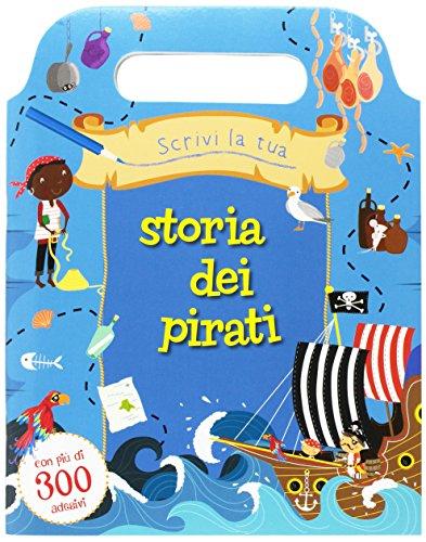 Scrivi la tua storia dei pirati. Con adesivi