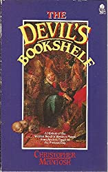 The Devil's Bookshelf: A History of Grimoires and Book of Spells