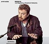 Oedipus: Hörstück nach der Inszenierung von Dieter Hacker, Schauspielhaus Bochum 1992 - Sophokles
