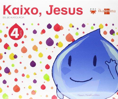 Erlijio katolikoa. 4 urte. Kaixo, Jesus - 9788498552430