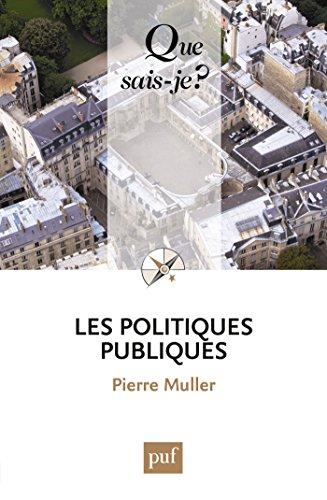 Les politiques publiques: « Que sais-je ? » n° 2534