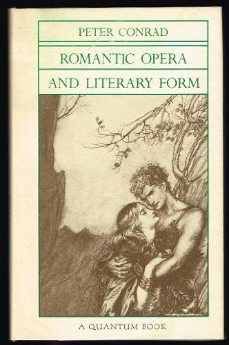 Romantic Opera and Literary Form (Quantum Books)