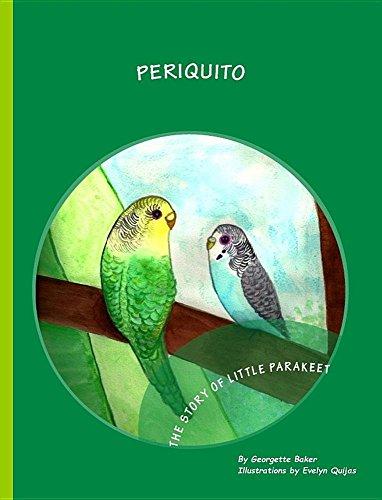 Periquito: The Story of Little Parakeet por Georgette Baker