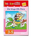 bambinoLÜK-System: bambinoLÜK: Die kluge Elfe Flora -