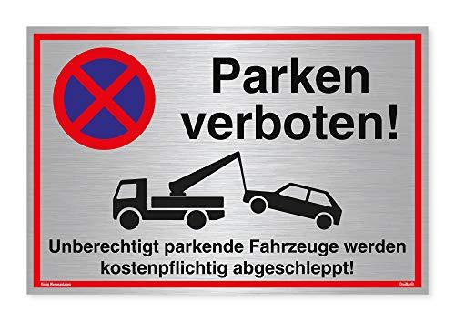 Schild Parken verboten | Alu 30 x 20 cm | Unberechtigt parkende Fahrzeuge werden kostenpflichtig abgeschleppt! | Silber gebürstet edle Optik | stabiles Alu Schild mit UV-Schutz | Parkverbot | Dreifke®