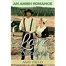 Love Beckons: An Amish Romance ((Sweet Summer Romance Series) Book 1) (English Edition)