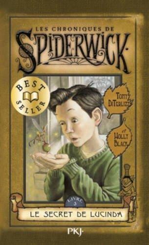 3. Les Chroniques de Spiderwick : Le Secret de Lucinda par Holly BLACK